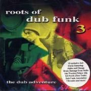 ROOTS OF DUB FUNK 3. Artist: Various. Label: Tanty Records
